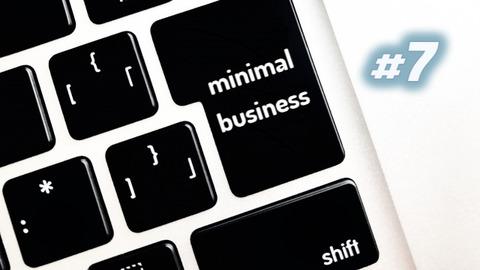 50代60代から始めるミニマルビジネス #7 シングルタスクで仕事を考える