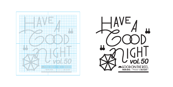 "GOOD ON THE REEL 「HAVE A ""GOOD"" NIGHT vol.50」"