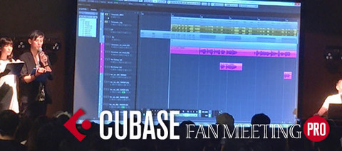 Cubase Fan Meeting Pro