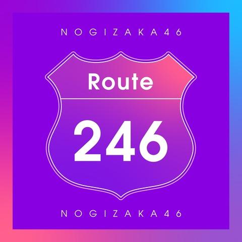 Nogizaka46-Route-246