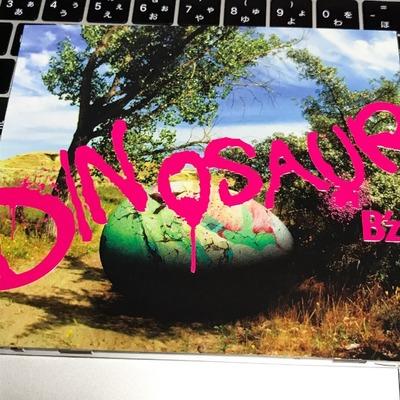【B'z】いよいよ「DINOSAUR」発売!来月のLIVEまでヘビロテします! [写記 vol.1665]