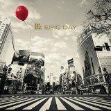 【B'z】発売日はいつだ?B'z NEW ALBUM「EPIC DAY」が発表されたよ!