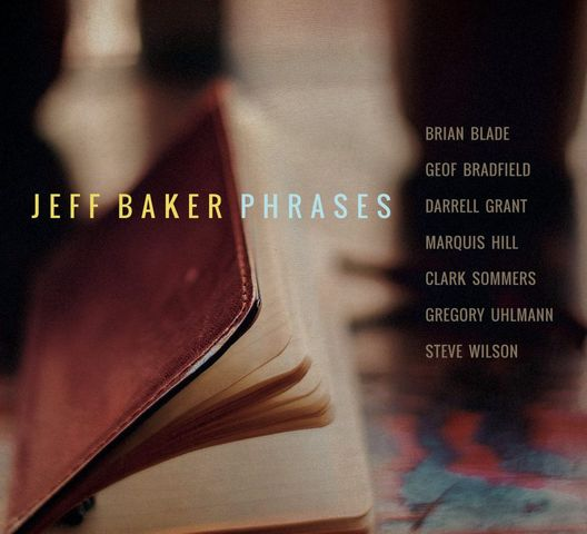 Jeff Baker - Phrases