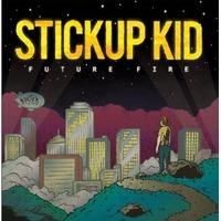 Stickup Kid