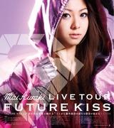 FUTURE KISS LIVE