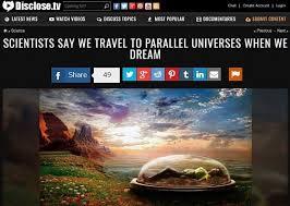 我々は夢を見ている時にパラレルワールドに行っていた!