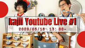 Kajii Youtube Live #1 (2)