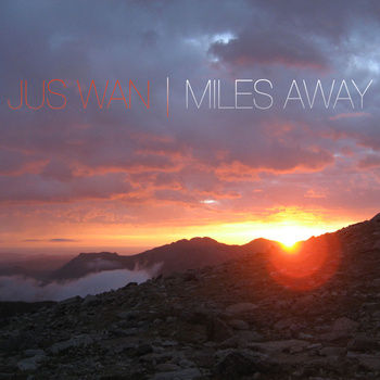 free-download>Jus Wan>Miles Away