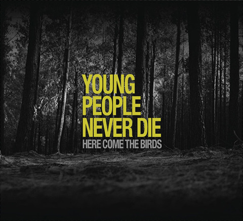 Young People Never Die