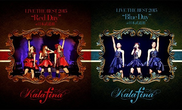 "Kalafina LIVE THE BEST 2015""Red Day"" ""Blue Day"" at日本武道館"