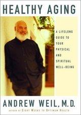 英語オリジナル版「Healthy Aging」by Dr. Andrew Weil, MD