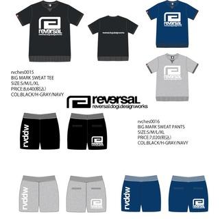 九州限定ライン 【reversal リバーサル】BIGMARK スウェット Tシャツ & パンツ