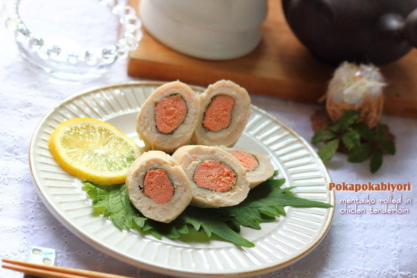 """鶏ささみの明太子巻き~""""NEWクレラップ&キチントさんを使った簡単メニュー"""" レシピ公開です"""