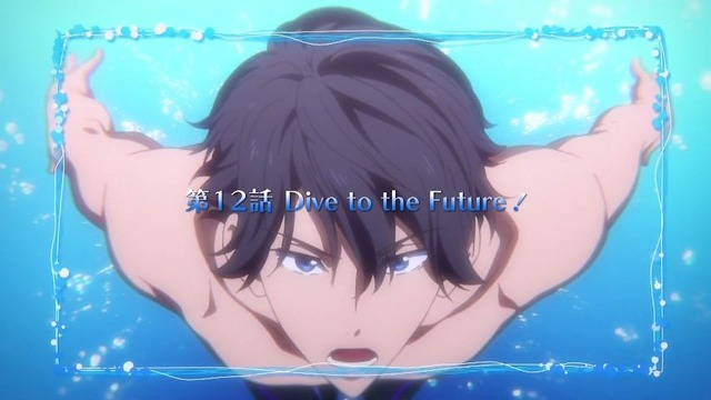 「Free! Dive to the Future」3期 11話感想 (100)
