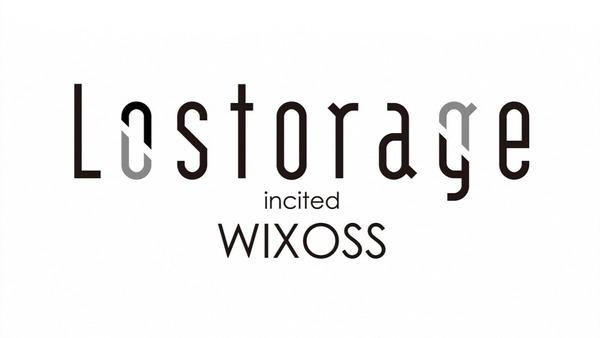 「Lostorage incited WIXOSS」 (21)