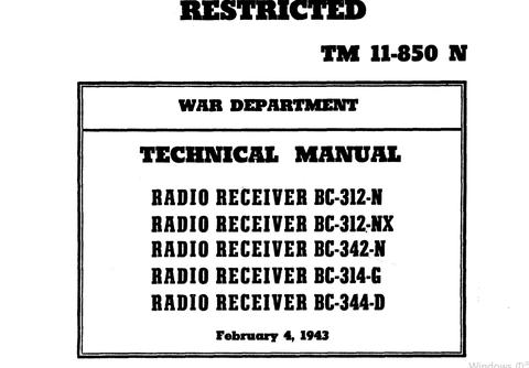 REPRINT TM 11-850 RADIO RCVRS BC-312- * BC-342- BC-314 * BC-344 TECH MANUAL