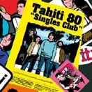tahiti80 singles club