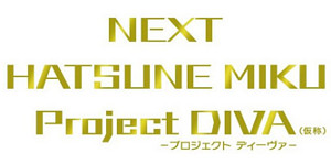 NEXT HATSUNE MIKU Project DIVA