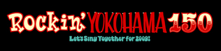Rockin' YOKOHAMA150