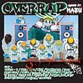 over rap mixed by 刃頭