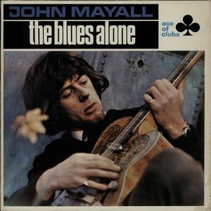 JOHN_MAYALL_THE+BLUES+ALONE-566501[1]