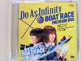 Do As Infinity × BOAT RACE PREMIUM DVD