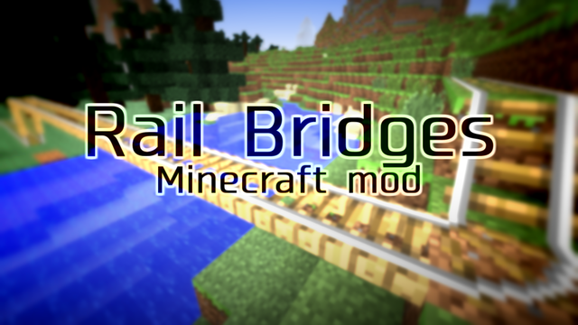 Rail Bridges Minecraft mod