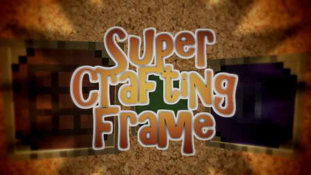 Super Crafting Frame