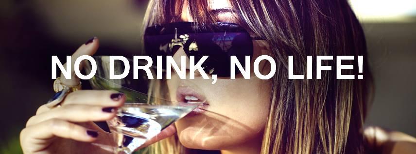 no drink, no life