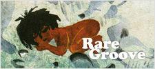 レアグルーヴ ソウル ファンク ブレイクスビーツ 甘茶 ジャズ クロスオーヴァー サンプリング音源 raregrooveを紹介