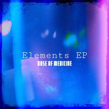 Dose Of Medicine - Elements_EP ジャケット_表