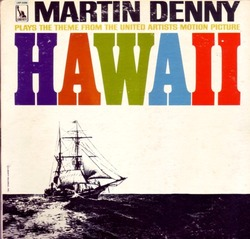 hawaii_martin denny