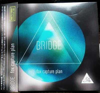 BRIDGE - fox capture plan 【CD】