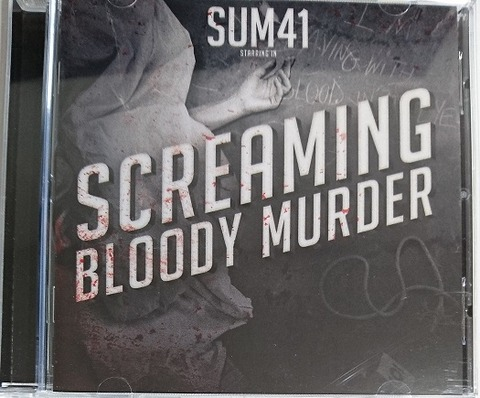 SCREAMING BLOODY MURDER - SUM41