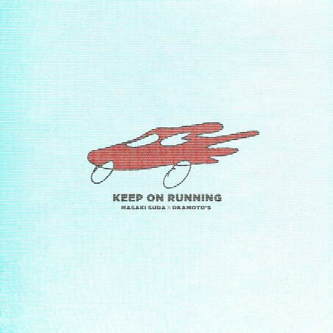 菅田将暉×OKAMOTO'S 『Keep On Running』