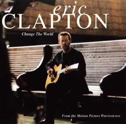 Eric Clapton 『Change the World』