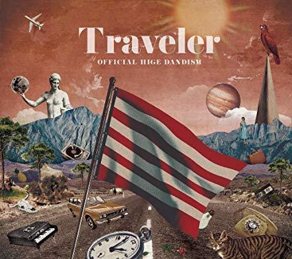 「Traveler」Official髭男dism