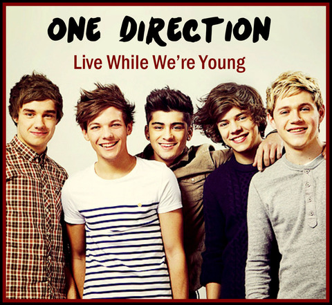 『Live While We're Young』