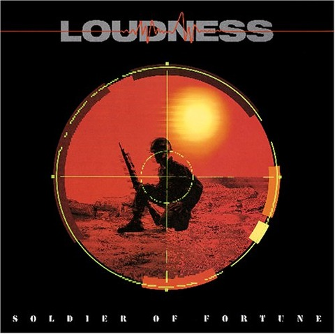 LOUDNESS 『Soldier Of Fortune』