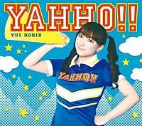 TVアニメ「かなめも」ED YAHHO!!(初回限定盤)[CD+DVD][Maxi] 堀江由衣