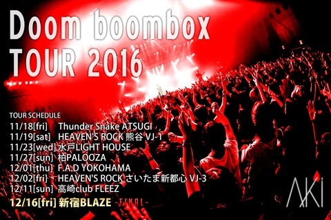 AKi Tour 2016 『Doom boombox』