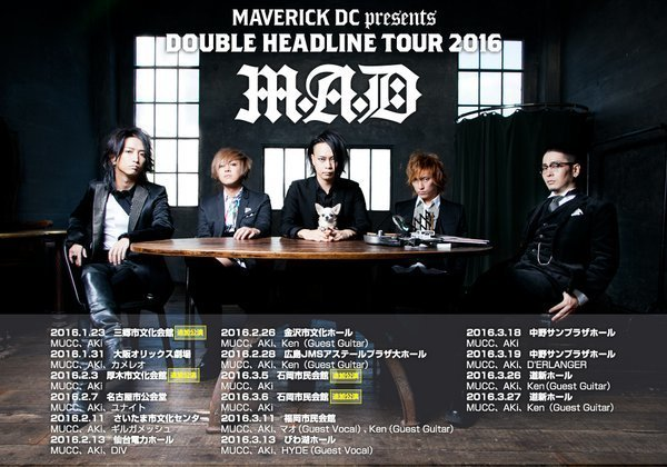 MUCC×AKi DOUBLE HEADLINE TOUR 2016 「M.A.D」