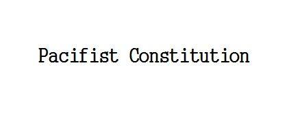 pacifist constitution.jpg