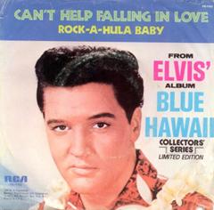 Can't Help Falling In Love / Elvis Presley