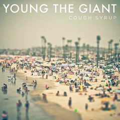 Cough Syrup / Young The Giant