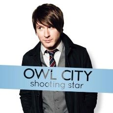 Shooting Star / Owl City