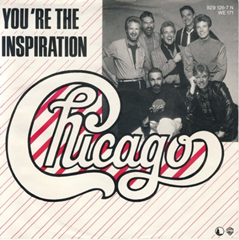 You're The Inspiration / Chicago