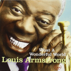 What a Wonderful World / Louis Armstrong