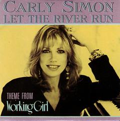 Let The River Run / Carly Simon