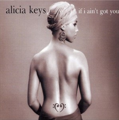 If I Ain't Got You / Alicia Keys